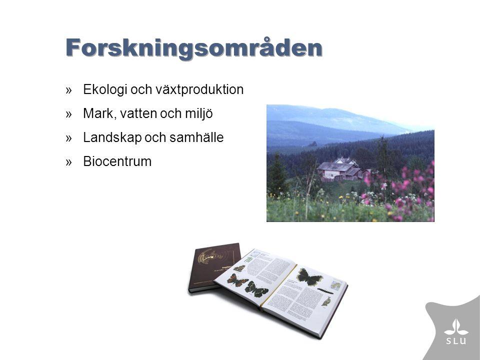 Forskningsområden »Ekologi och växtproduktion »Mark, vatten och miljö »Landskap och samhälle »Biocentrum
