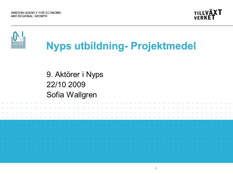 SWEDISH AGENCY FOR ECONOMIC AND REGIONAL GROWTH 2 Arbetsytan Aktörsregister  Används för att lägga till och ändra aktörer och aktörsuppgifter.