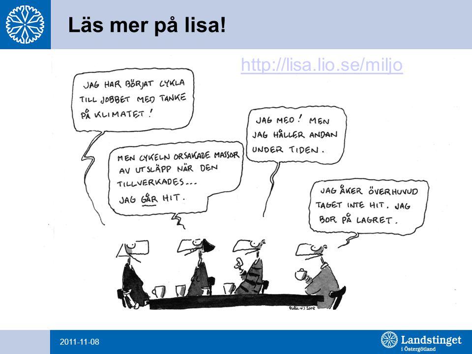 2011-11-08 Läs mer på lisa! http://lisa.lio.se/miljo