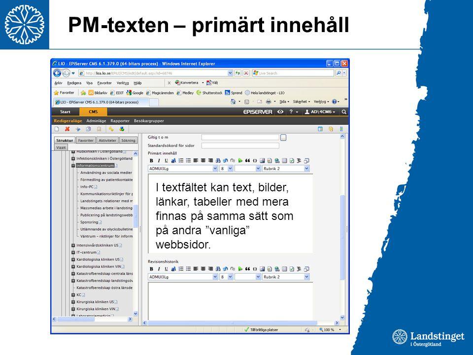 """PM-texten – primärt innehåll I textfältet kan text, bilder, länkar, tabeller med mera finnas på samma sätt som på andra """"vanliga"""" webbsidor."""