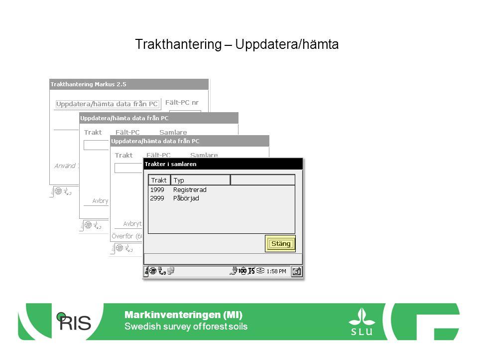 Markinventeringen (MI) Swedish survey of forest soils Menyer - Jordmån Översiktlig markinventering (ÖMI) Förekomst Bottentäckning Fälttäckning Gropläge Humus Jordmån Mineraljordsprov Gropanm.