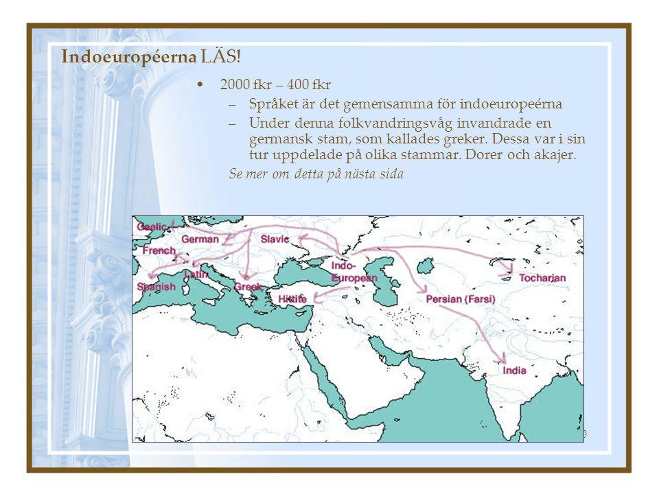 Marit Nygårds 200410 Indoeuropéerna LÄS! 2000 fkr – 400 fkr –Språket är det gemensamma för indoeuropeérna –Under denna folkvandringsvåg invandrade en