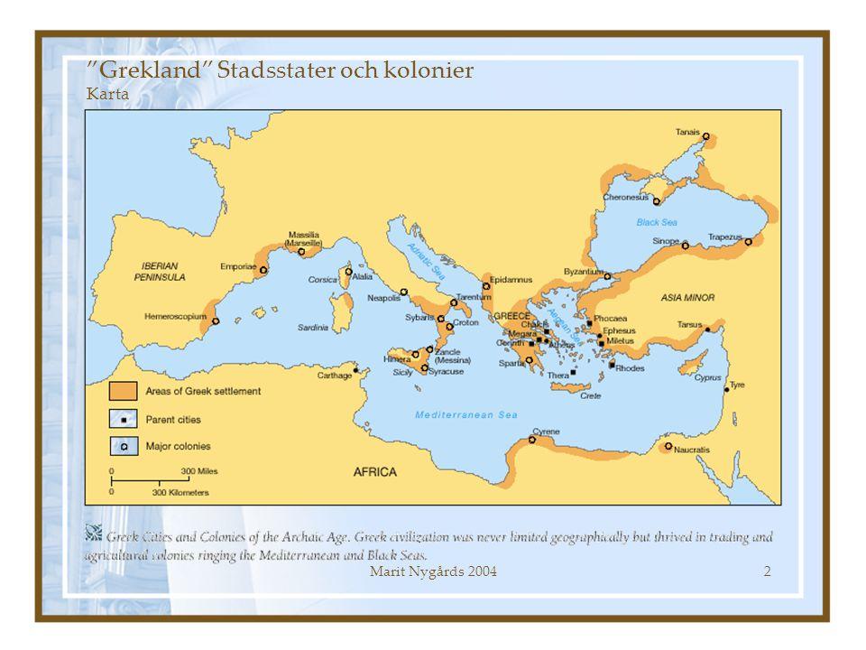 """Marit Nygårds 20042 """"Grekland"""" Stadsstater och kolonier Karta"""