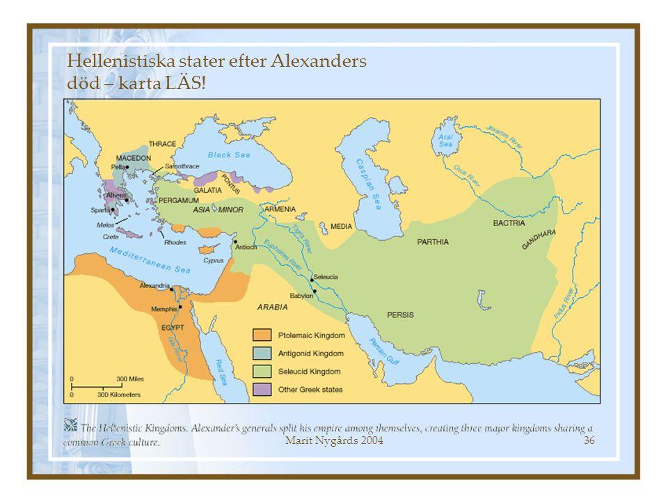 Marit Nygårds 200436 Hellenistiska stater efter Alexanders död – karta LÄS!