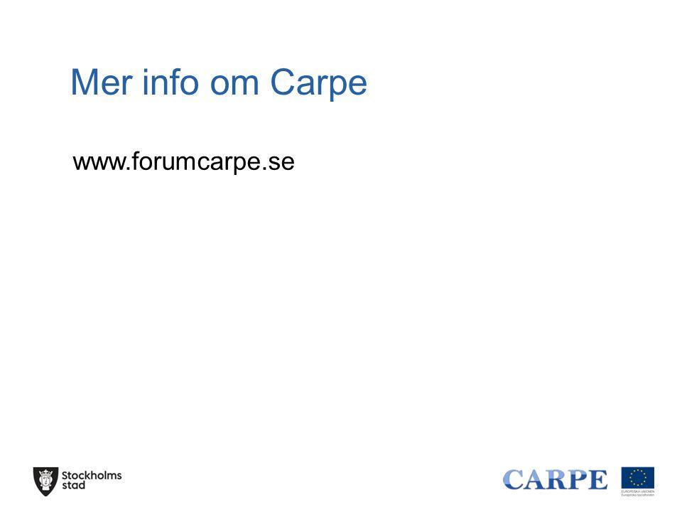 Mer info om Carpe www.forumcarpe.se
