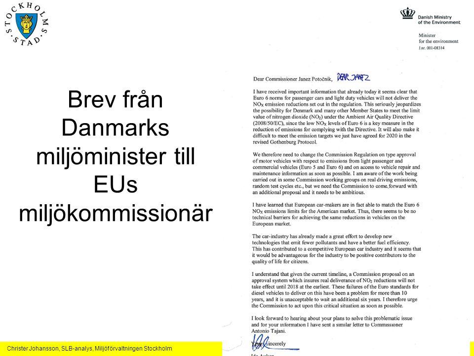 Christer Johansson, SLB-analys, Miljöförvaltningen Stockholm Brev från Danmarks miljöminister till EUs miljökommissionär