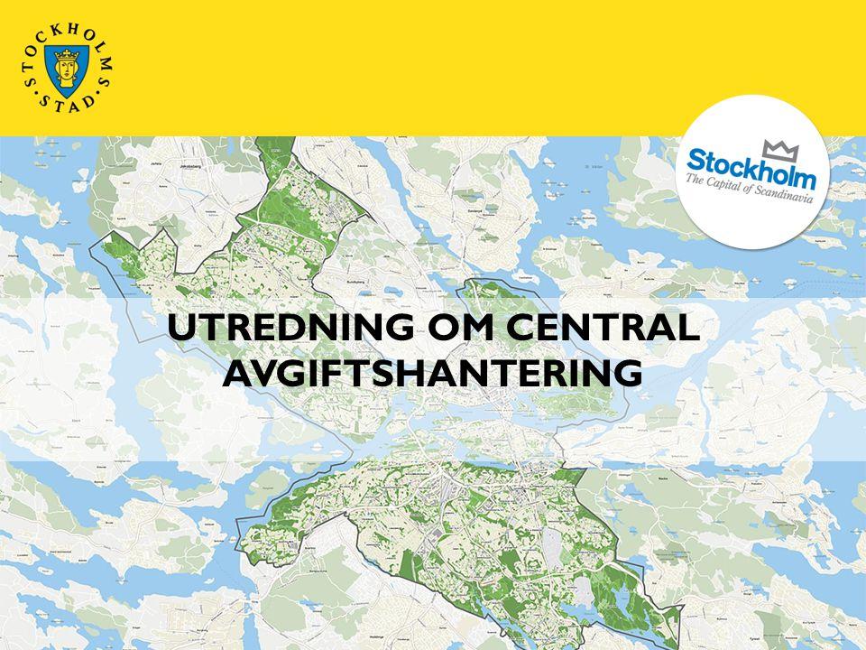 UTREDNING OM CENTRAL AVGIFTSHANTERING