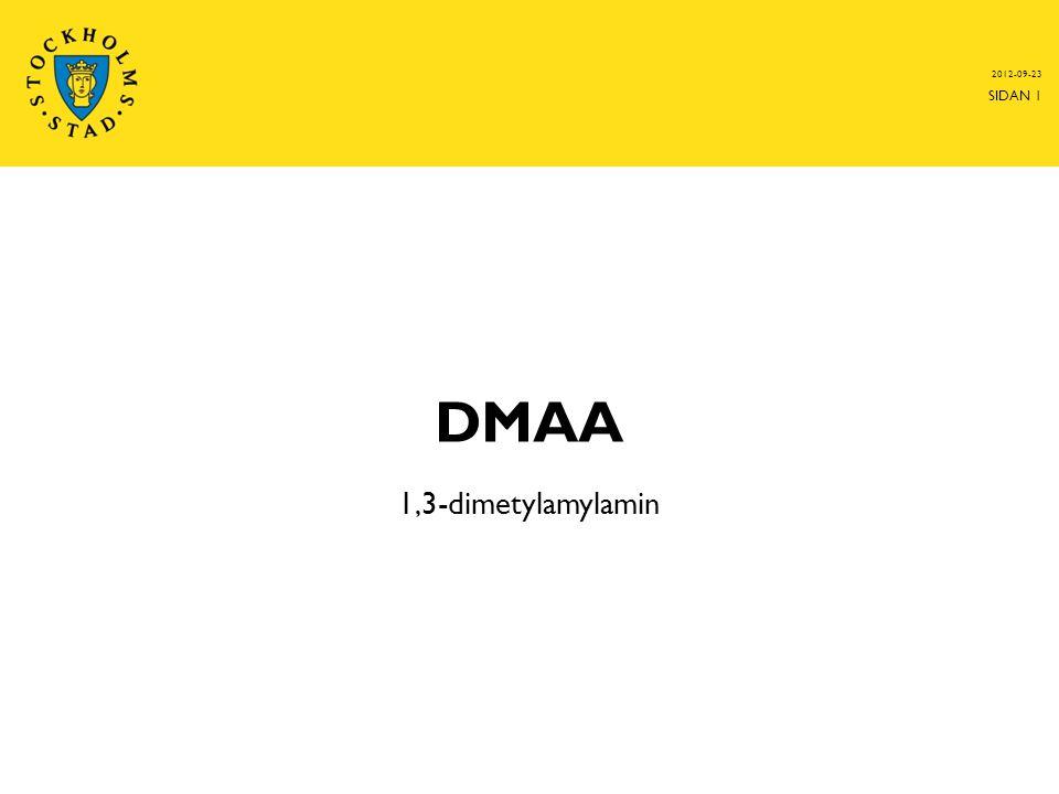 DMAA 1,3-dimetylamylamin 2012-09-23 SIDAN 1