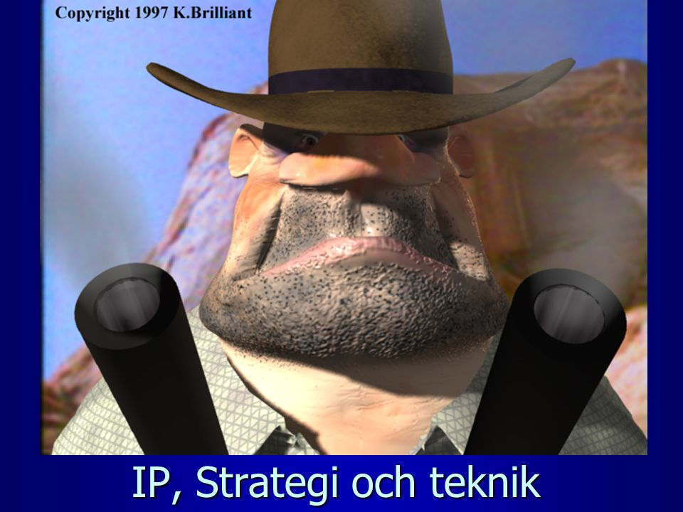 IP, Strategi och teknik
