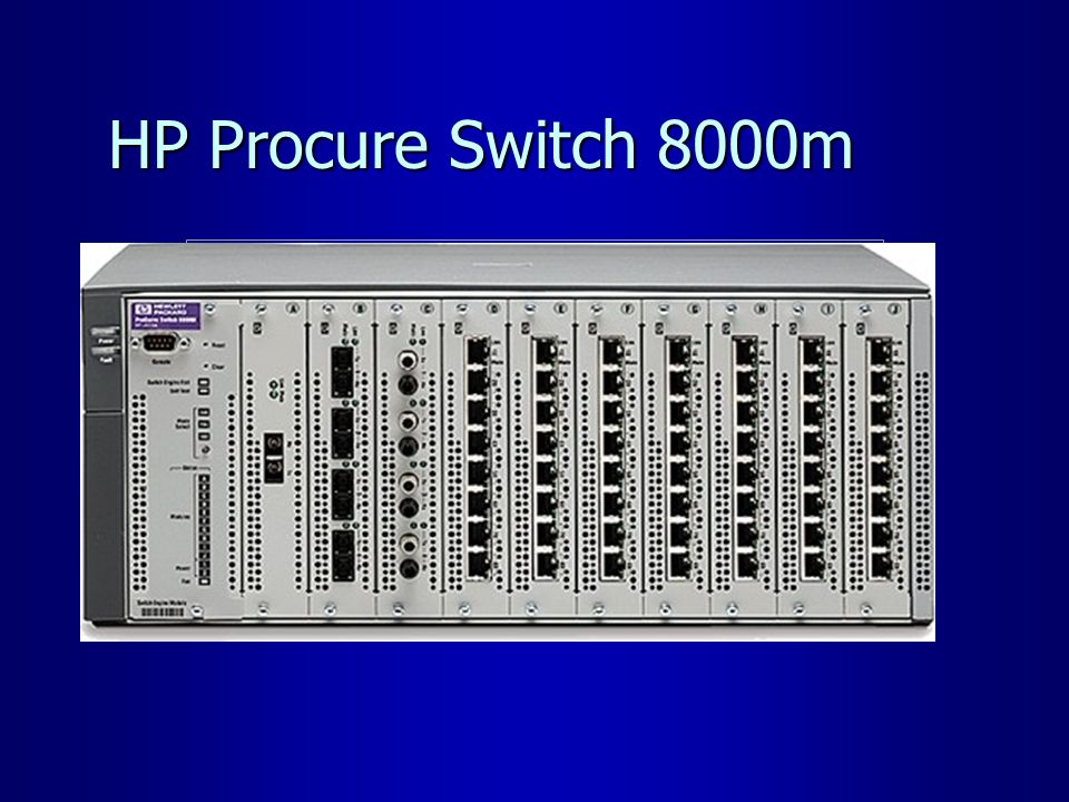 HP Procure Switch 8000m