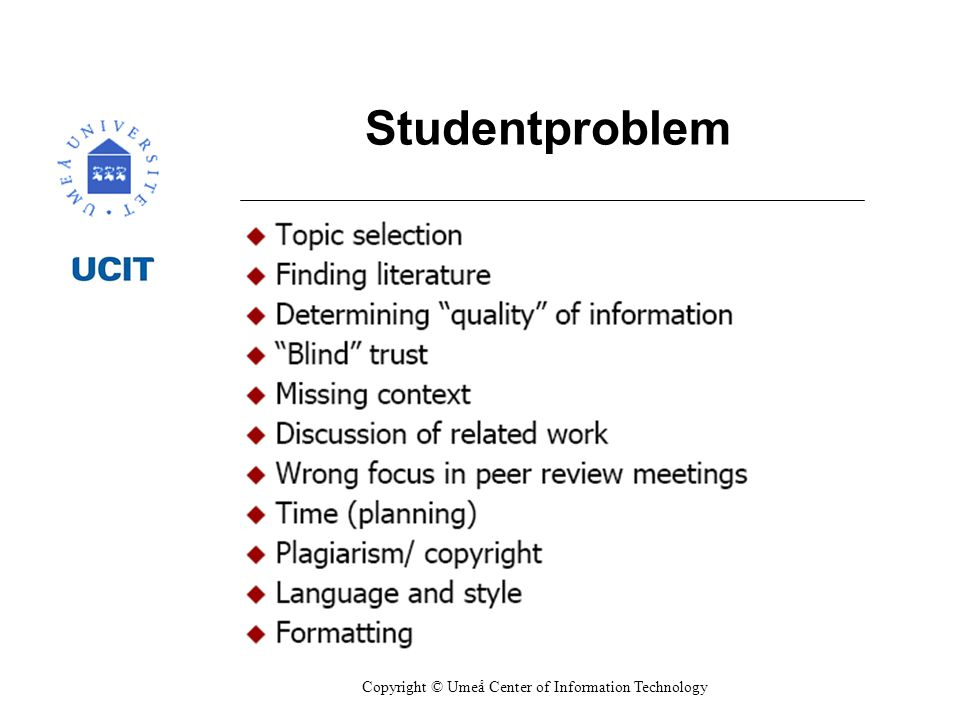 Copyright © Umeå Center of Information Technology Studentproblem