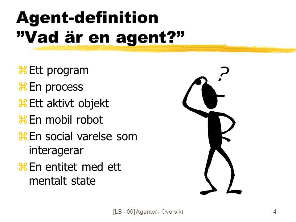 [LB - 00] Agenter - Översikt5 Russel - Norvig (def.