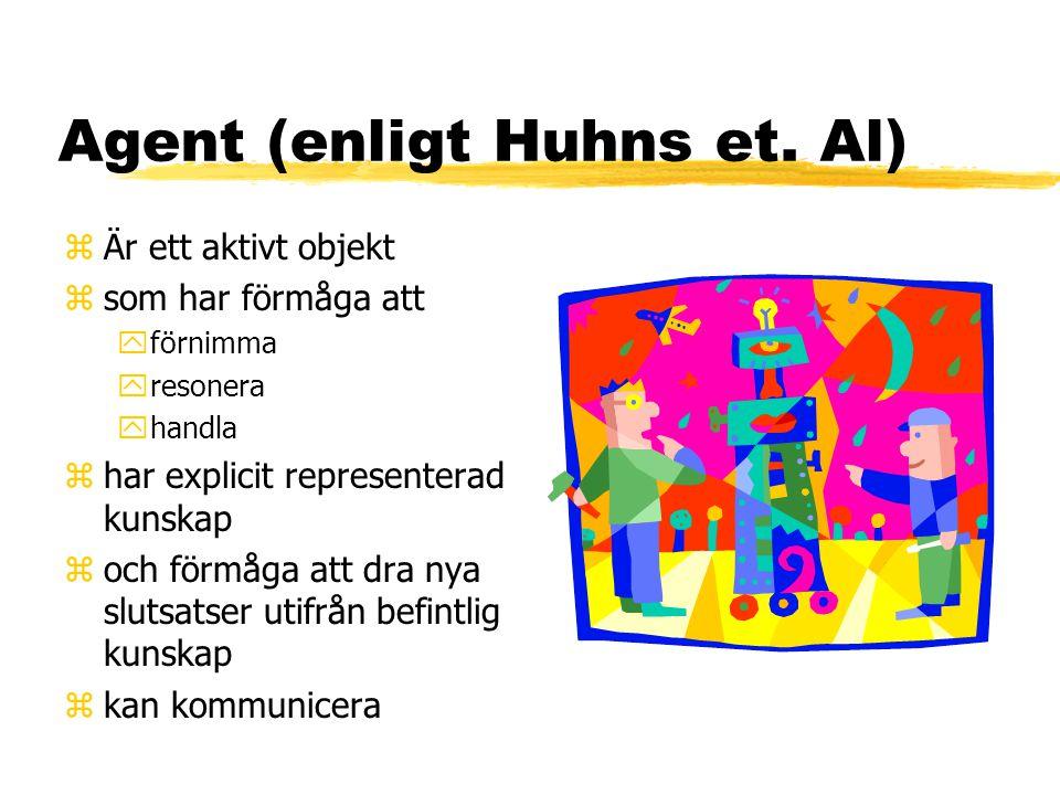 Agent (enligt Huhns et.