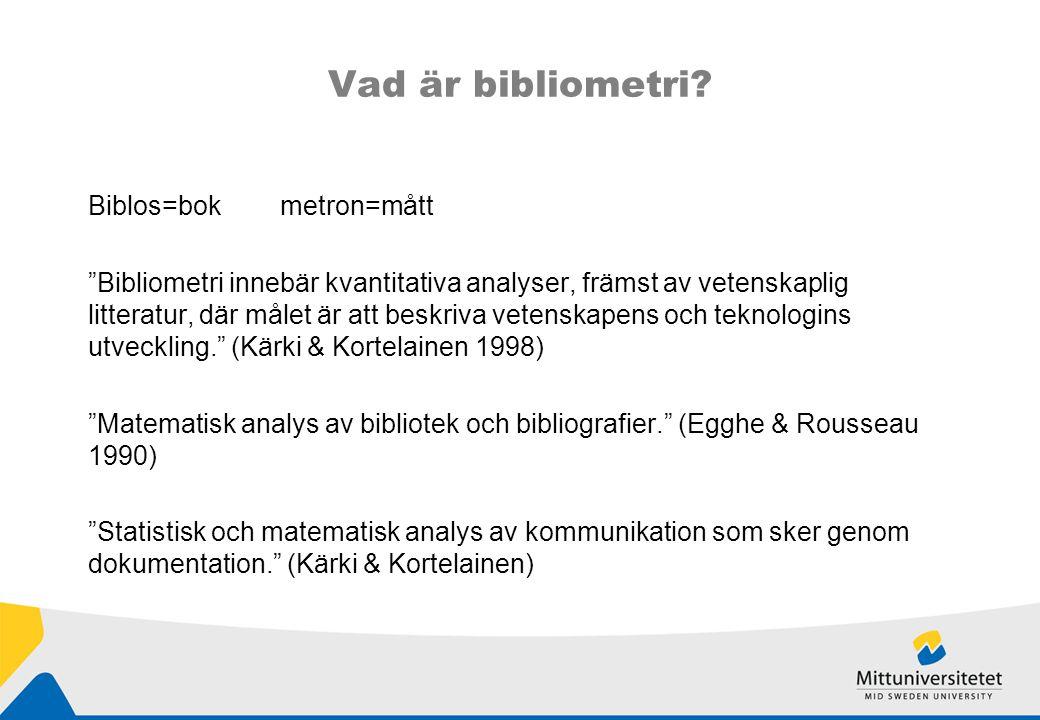 Alternativ till bibliometriska metoder Peer review (kollegiegranskning) FoU-pengar i kombination med bibliometriska indikatorer Undersökningar.