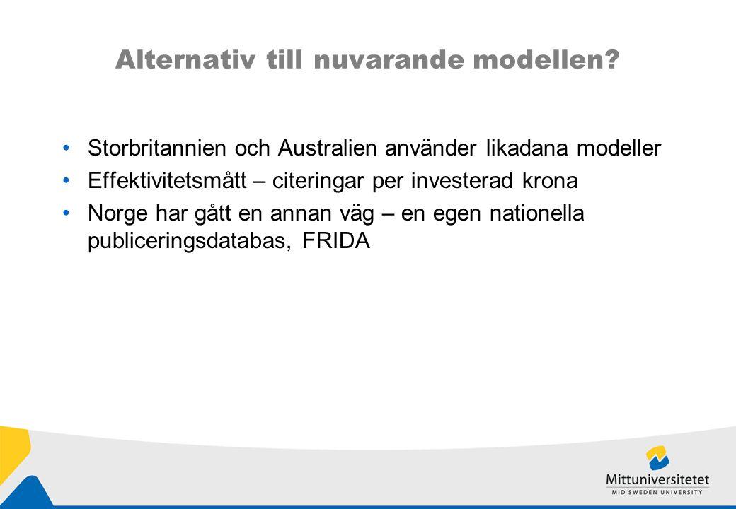 Alternativ till nuvarande modellen.