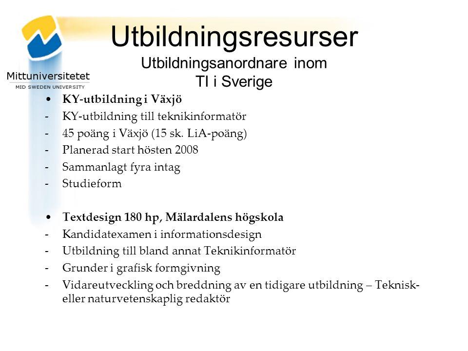 Utbildningsresurser Utbildningsanordnare inom TI i Sverige KY-utbildning i Växjö -KY-utbildning till teknikinformatör -45 poäng i Växjö (15 sk.