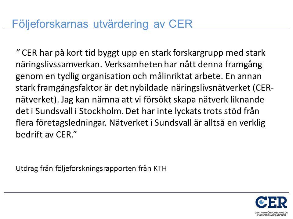 CER har på kort tid byggt upp en stark forskargrupp med stark näringslivssamverkan.
