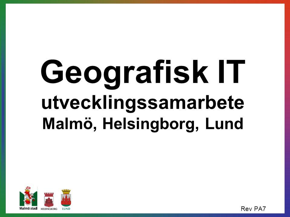 Geografisk IT utvecklingssamarbete Malmö, Helsingborg, Lund Rev PA7