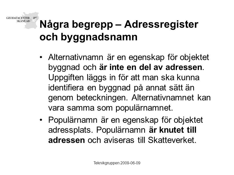 Teknikgruppen 2009-06-09 Några begrepp – Byggnadsnamn Alternativnamn 1.God kvalité i BALK.