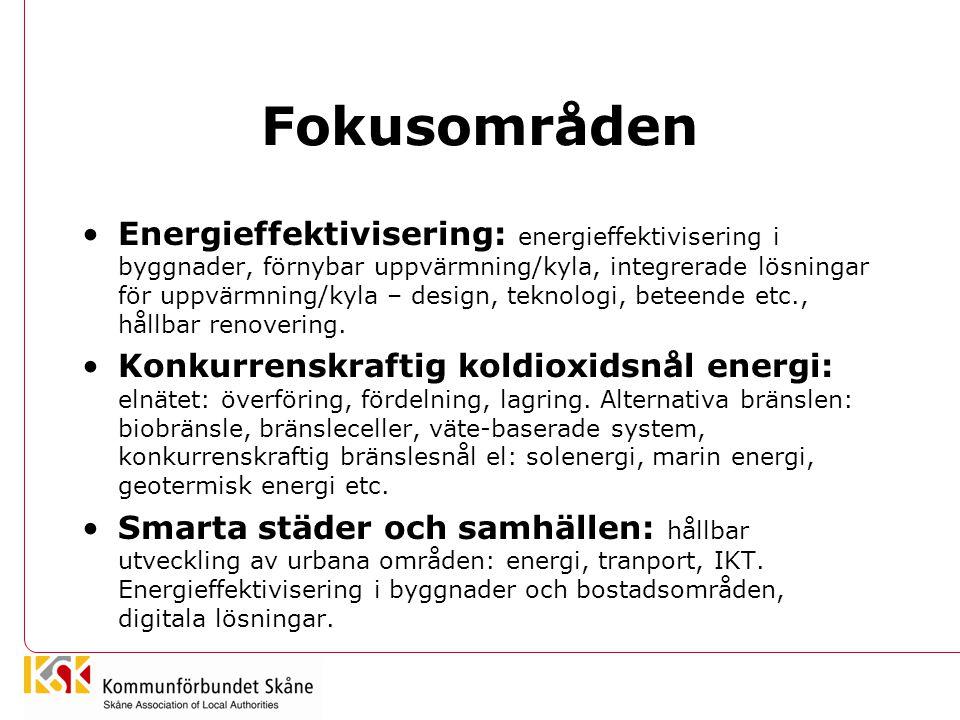 Fokusområden Energieffektivisering: energieffektivisering i byggnader, förnybar uppvärmning/kyla, integrerade lösningar för uppvärmning/kyla – design, teknologi, beteende etc., hållbar renovering.