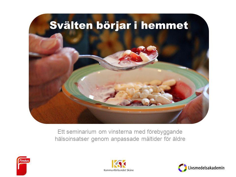 Ett seminarium om vinsterna med förebyggande hälsoinsatser genom anpassade måltider för äldre Svälten börjar i hemmet