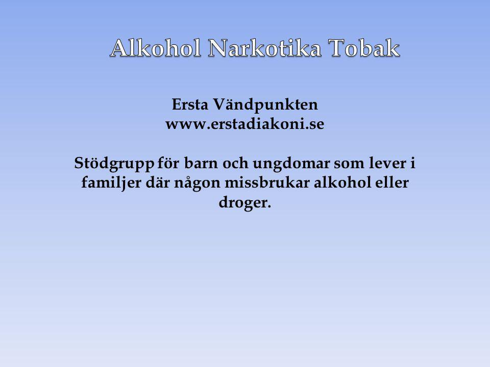 Ersta Vändpunkten www.erstadiakoni.se Stödgrupp för barn och ungdomar som lever i familjer där någon missbrukar alkohol eller droger.