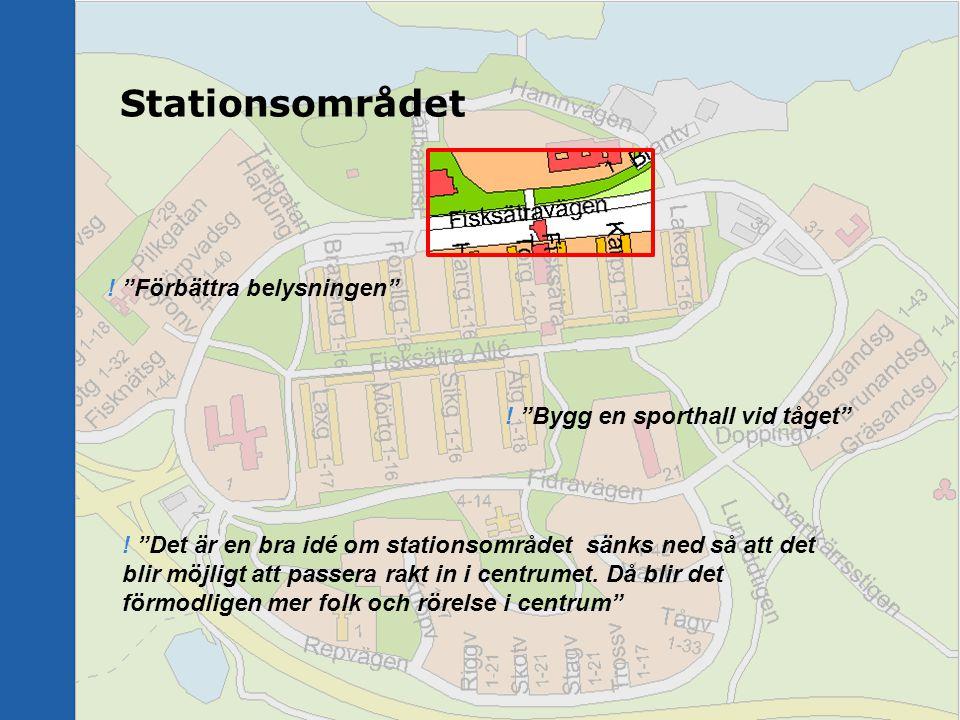 """Stationsområdet ! """"Det är en bra idé om stationsområdet sänks ned så att det blir möjligt att passera rakt in i centrumet. Då blir det förmodligen mer"""