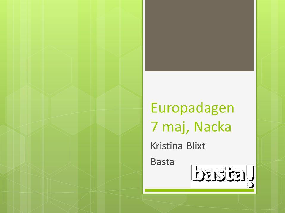 Europadagen 7 maj, Nacka Kristina Blixt Basta