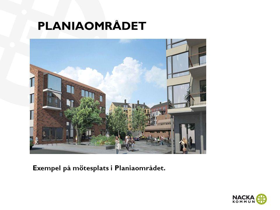 PLANIAOMRÅDET Exempel på mötesplats i Planiaområdet.