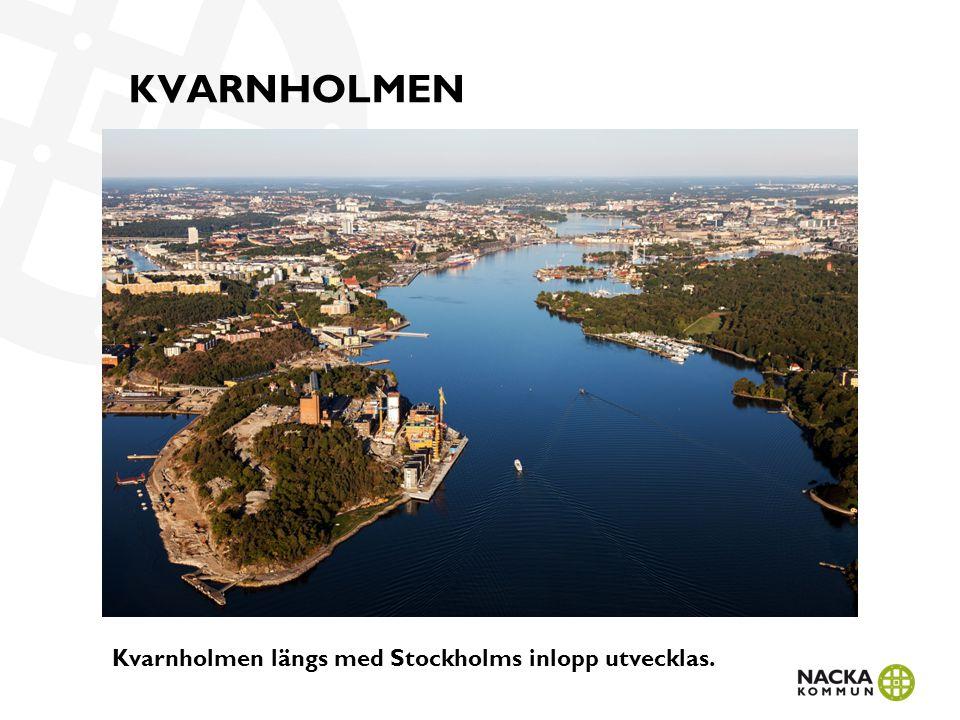 KVARNHOLMEN Kvarnholmen längs med Stockholms inlopp utvecklas.