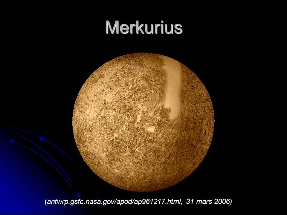 Merkurius (antwrp.gsfc.nasa.gov/apod/ap961217.html, 31 mars 2006)