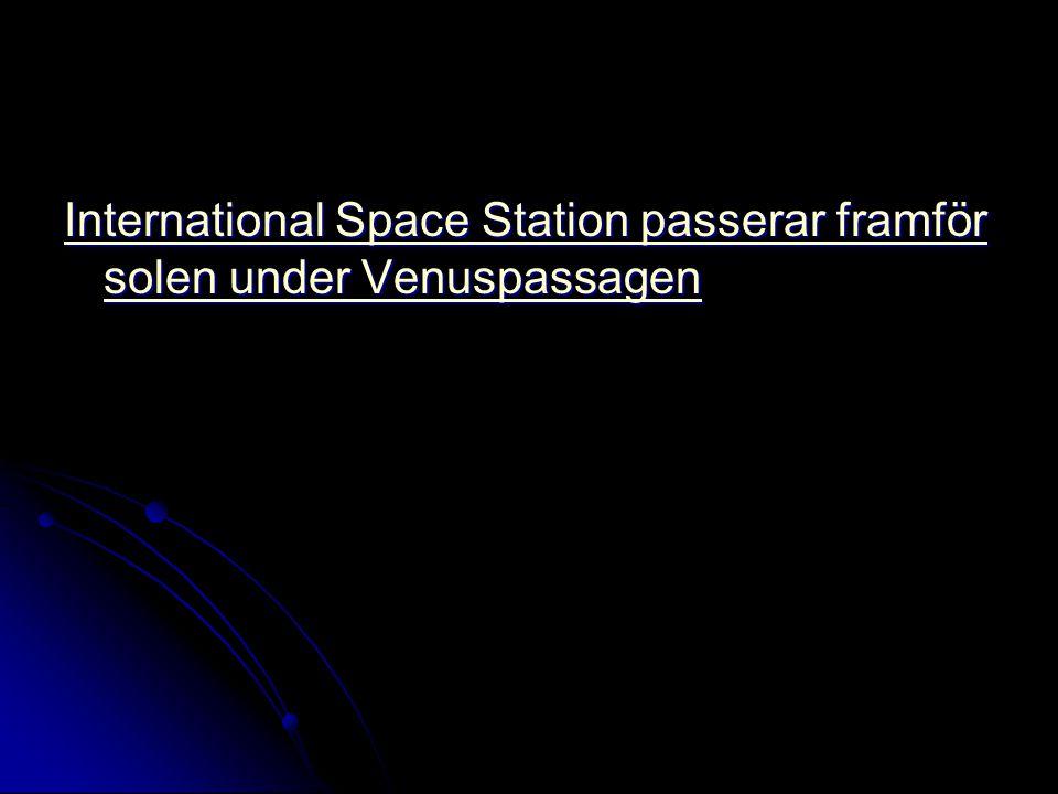International Space Station passerar framför solen under Venuspassagen International Space Station passerar framför solen under Venuspassagen