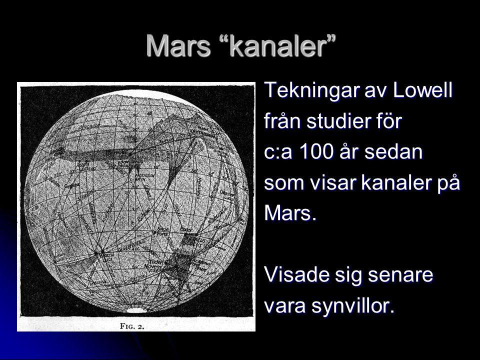 """Mars """"kanaler"""" Tekningar av Lowell från studier för c:a 100 år sedan som visar kanaler på Mars. Visade sig senare vara synvillor."""