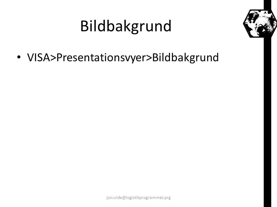 Bildbakgrund VISA>Presentationsvyer>Bildbakgrund jon.wide@logistikprogrammet.prg