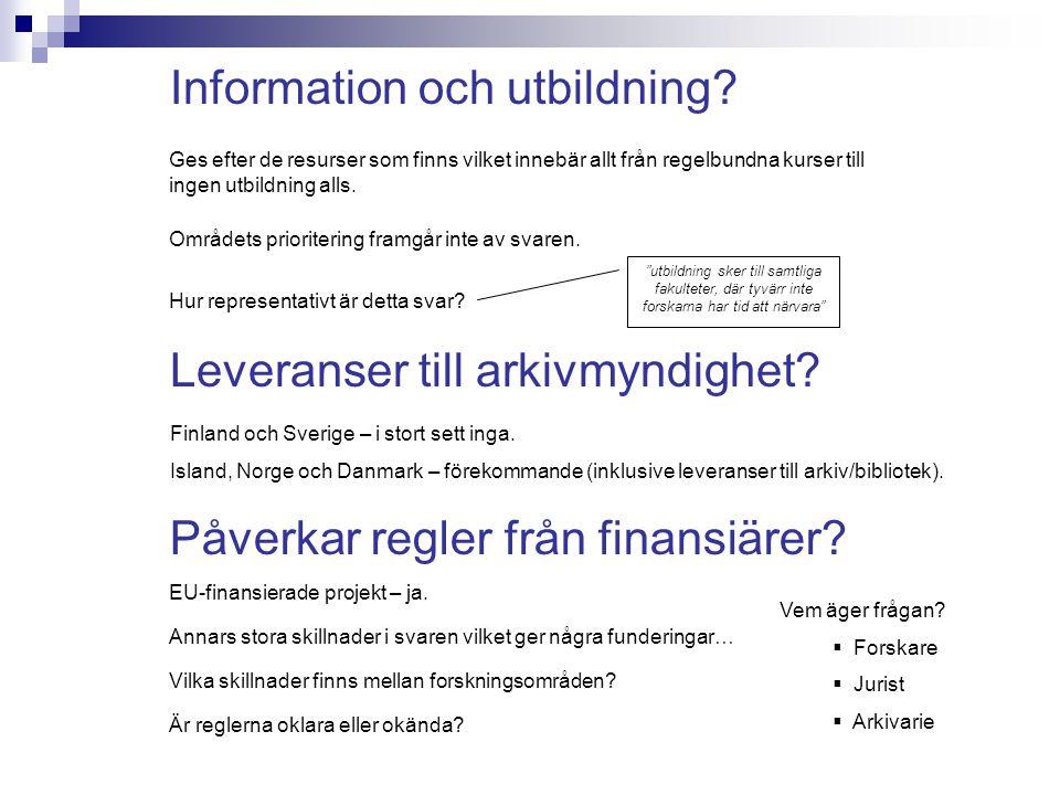 Information och utbildning.Leveranser till arkivmyndighet.