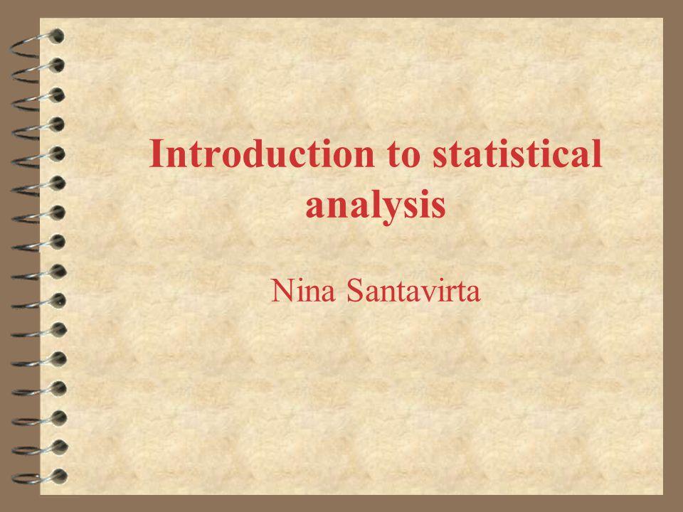 Descriptive statistics Basic characteristics of a distribution: 4 central tendency 4 variability 4 skewness 4 kurtosis