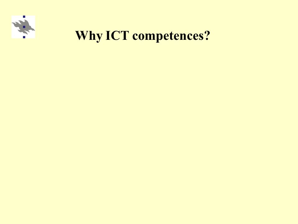 Why ICT competences?