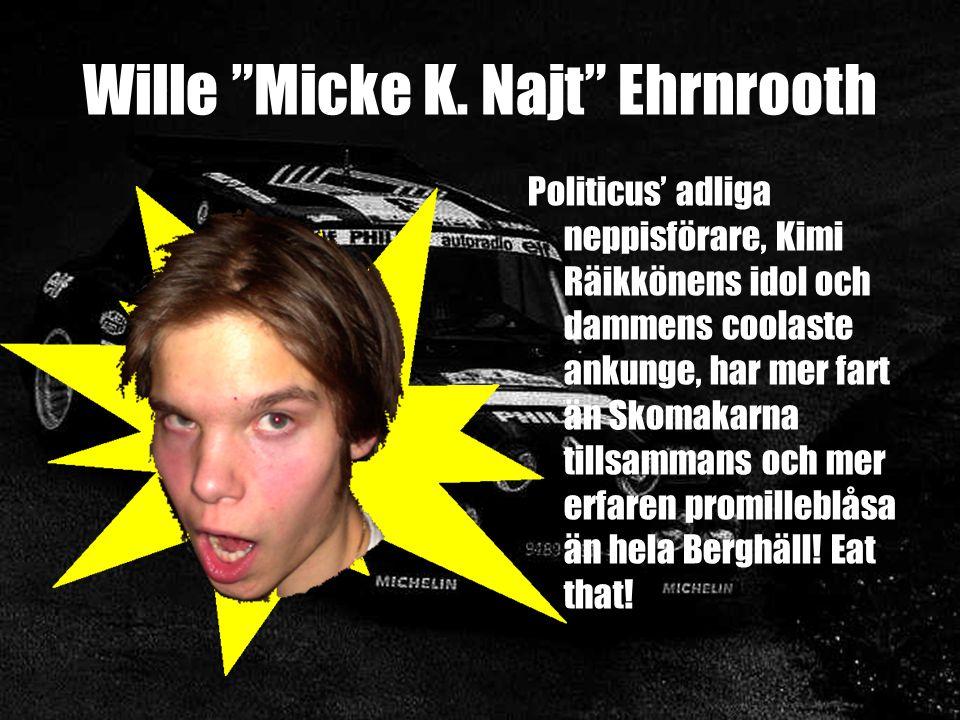 Wille Micke K.