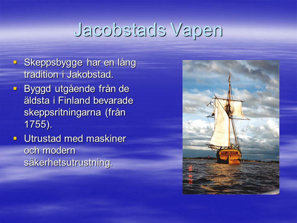 Jacobstads Vapen  Skeppsbygge har en lång tradition i Jakobstad.