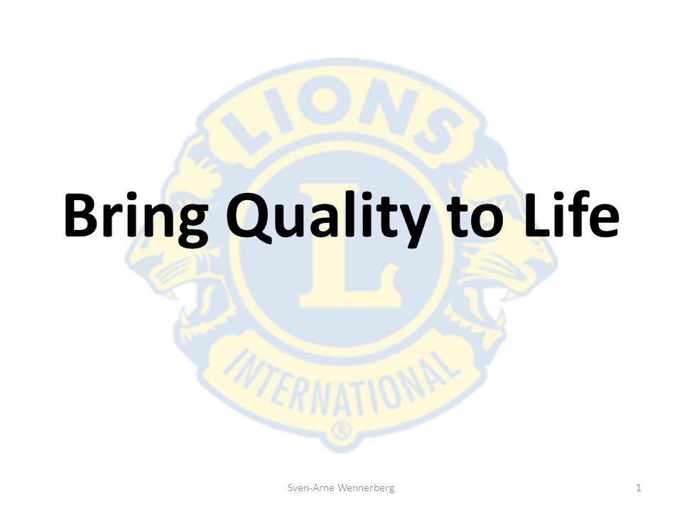 Bring Quality to Life Bring Quality to life är ett projekt som sker i samarbete med Myndigheten för Samhällsskyd och Beredskap (MSB).