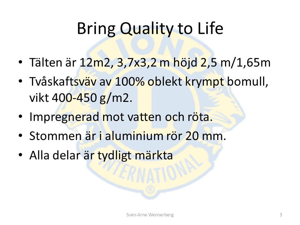 Bring Quality to Life Tälten är 12m2, 3,7x3,2 m höjd 2,5 m/1,65m Tvåskaftsväv av 100% oblekt krympt bomull, vikt 400-450 g/m2. Impregnerad mot vatten