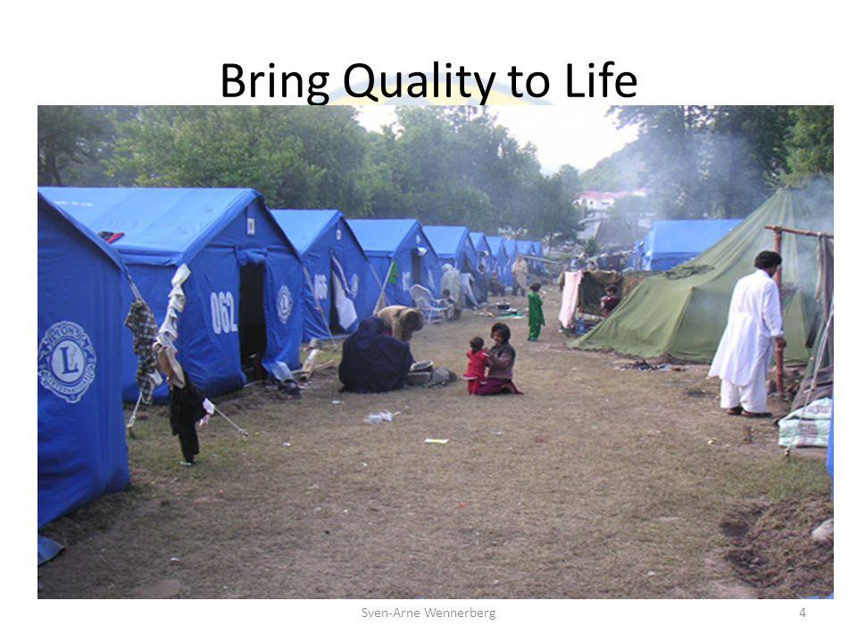 Bring Quality to Life Sven-Arne Wennerberg5