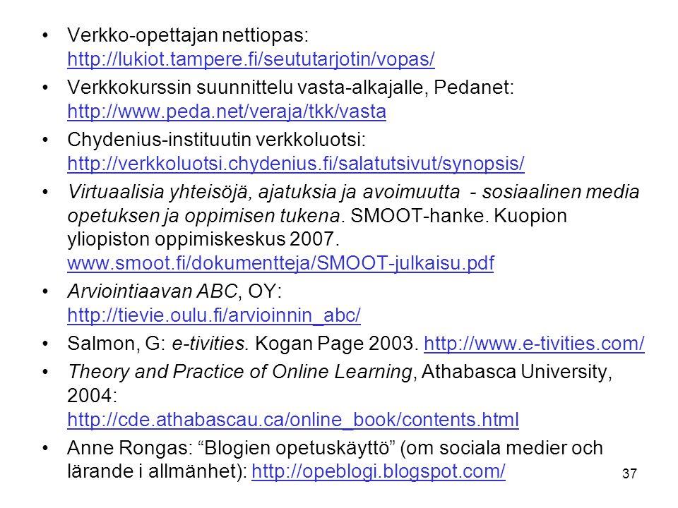 37 Verkko-opettajan nettiopas: http://lukiot.tampere.fi/seututarjotin/vopas/ http://lukiot.tampere.fi/seututarjotin/vopas/ Verkkokurssin suunnittelu v