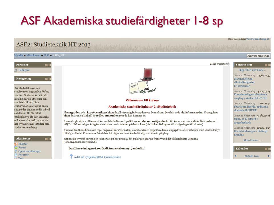 ASF Akademiska studiefärdigheter 1-8 sp Åbo Akademi - Domkyrkotorget 3 - 20500 Åbo 10