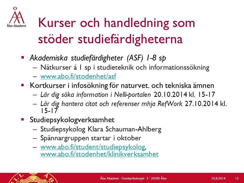 Kurser och handledning som stöder studiefärdigheterna  Akademiska studiefärdigheter (ASF) 1-8 sp – Nätkurser á 1 sp i studieteknik och informationssö