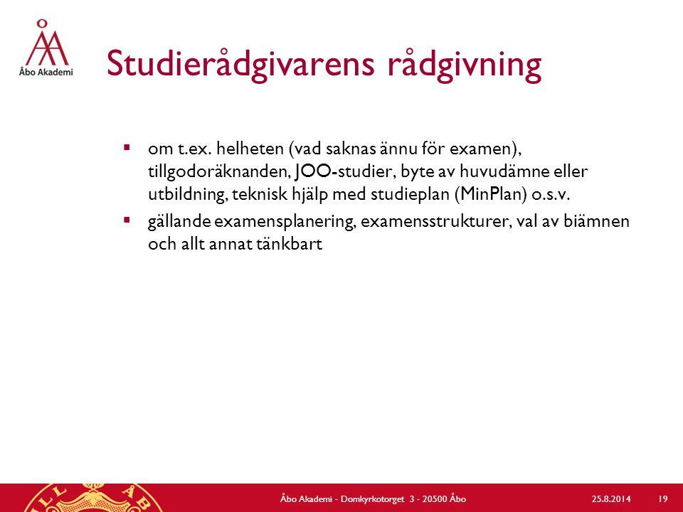 Studierådgivarens rådgivning  om t.ex. helheten (vad saknas ännu för examen), tillgodoräknanden, JOO-studier, byte av huvudämne eller utbildning, tek