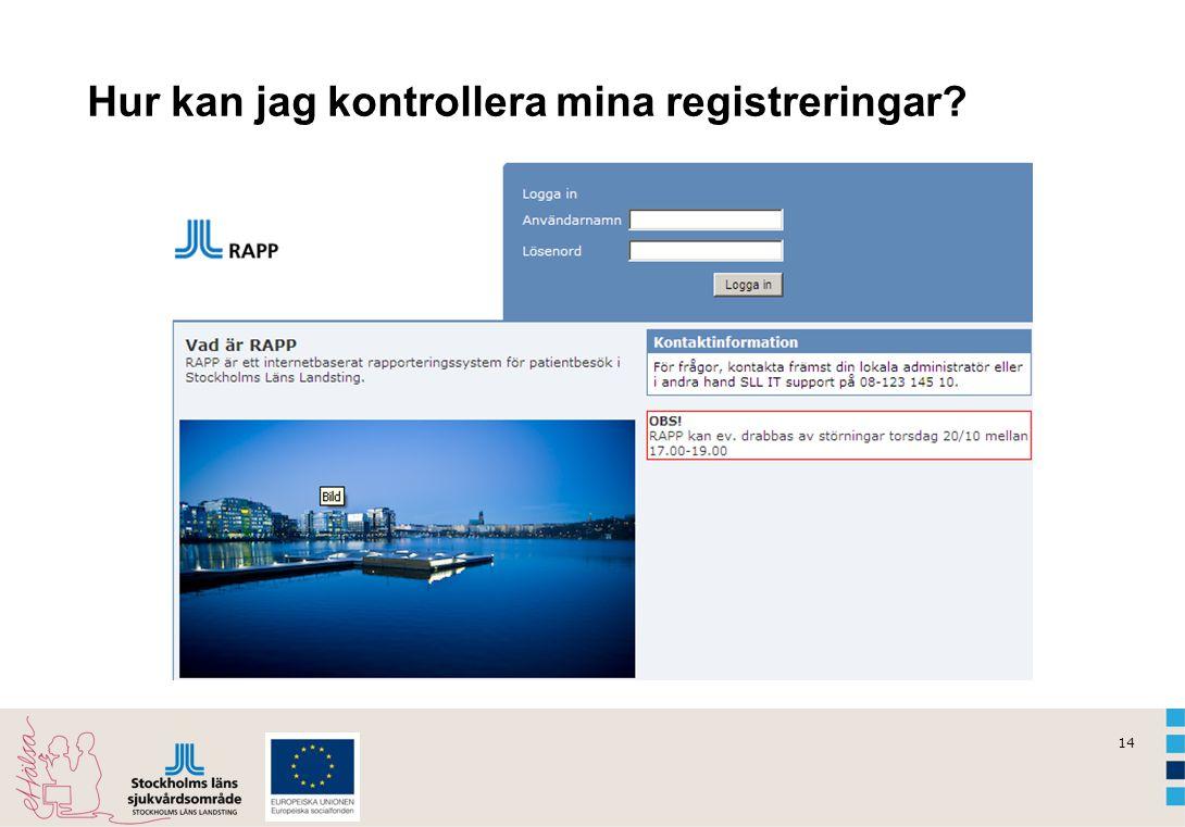 14 Hur kan jag kontrollera mina registreringar?