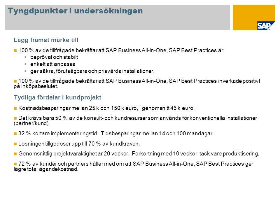 Lösningsomfattning Vi valde en SAP-l ö sning eftersom den har massor av funktioner och h ö g skalbarhet, j ä mf ö rt med andra ERP-l ö sningar.