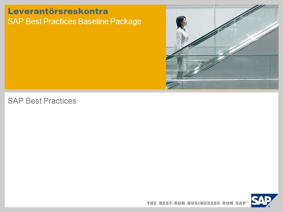 Scenarioöversikt – 1 Syfte Detta scenario handlar om bokning av bokföringsdata för leverantörer i Leverantörsreskontra.