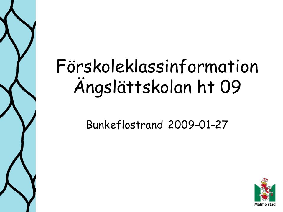 Styrdokument Läroplan för förskola, Lpfö 98 Läroplan för det obligatoriska skolväsendet, förskoleklassen och fritidshemmet, Lpo94
